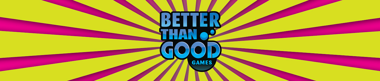 Better Than Good Games